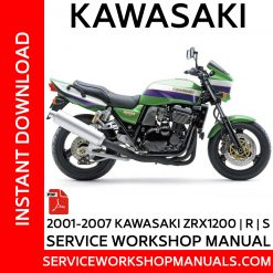 2001-2007 Kawasaki ZRX1200 | R | S Service Workshop Manuals