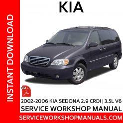 2002-2006 KIA Sedona 2.9 Diesel | 3.5 V6 Service Workshop Manual