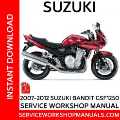 2007-2012 Suzuki Bandit GSF1250 Service Workshop Manual