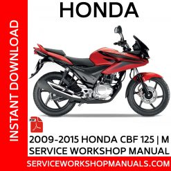 2009-2015 Honda CBF 125 Service Workshop Manual