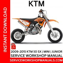 2009-2015 KTM 50 SX | Mini | Junior Service Workshop Manual
