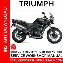 2010-2014 Triumph Tiger 800-XC ABS Service Workshop Manual