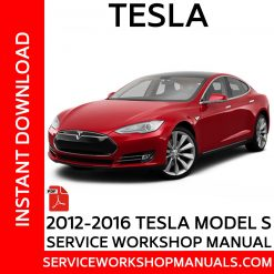 2012-2016 Telsa Model S Service Workshop Manual