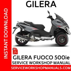 Gilera Fuoco 500ie Service Workshop Manual