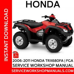 2006-2011 Honda TRX680FA   FGA Service Workshop Manual