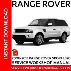2006 -2013 Range Rover Sport L320 TDV6 | TDV8 | V8 Service Workshop Manual