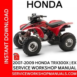 2007-2009 Honda TRX300X   EX Service Workshop Manual