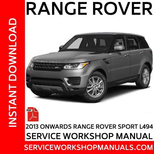 2013 Onwards Range Rover Sport L494 Service Workshop Manual