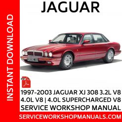 1997-2003 Jaguar XJ (X308) 3.2L V8 | 4.0L | 4.0L Supercharged V8 Service Workshop Manual