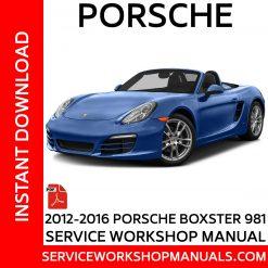 Porsche Boxster 981 Service Wroskhop Manual 2012-2016