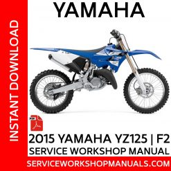 Yamaha YZ125 | F2 2015 Service Workshop Manual