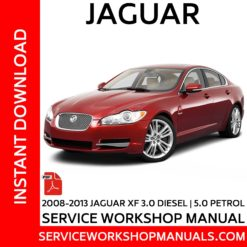 Jaguar XF 3.0 Diesel | 5.0L Petrol 2008-2013 Service Workshop Manual