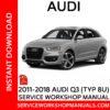 Audi Q3 2011-2018 Service Workshop Manual