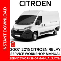 Citroen Relay 2007-2015 Service Workshop Manual