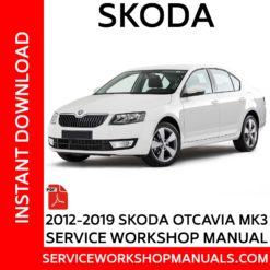 Skoda Octavia III MK3 2012-2019 Service Workshop Manual