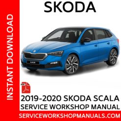 Skoda Scala 2019-2020 Service Workshop ManualSkoda Scala 2019-2020 Service Workshop Manual