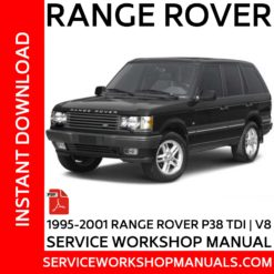 Range Rover P38 TDI | V8 1995-2001 Service Workshop Manual