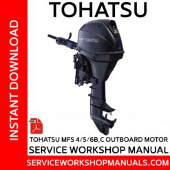 Tohatsu MFS 4/5/6B,C Outboard Motor Service Workshop Manual
