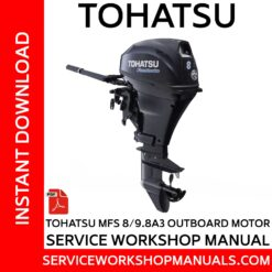 Tohatsu MFS 8/9.8A3 Outboard Motor Service Workshop Manual