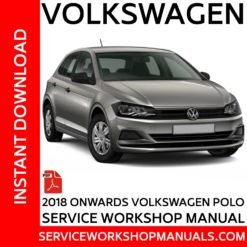 Volkswagen Polo 2018 Onwards Service Workshop Manual