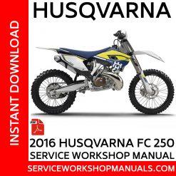 Husqvarna FC 250 2016 Service Workshop Manual