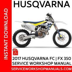 Husqvarna FC | FX 350 2017 Service Workshop Manual