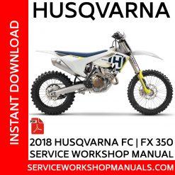 Husqvarna FC-FX 350 2018 Service Workshop Manual