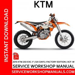 KTM 250 EXC-F | Six Days | Factory Edition | XCF-W 2015 Service Workshop Manual