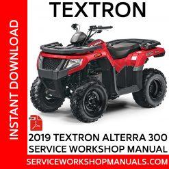 Textron Alterra 300 2019 Service Workshop Manual