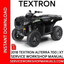 Textron 700 | XT 2018 Service Workshop Manual