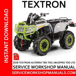 Textron Alterra TBX 700 | MudPro 700 LTD 2018 Service Workshop Manual