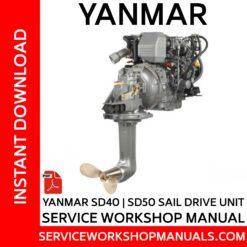 Yanmar SD40 | SD50 Sail Drive Unit Service Workshop Manual